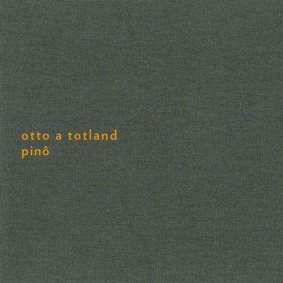 Otto A. Totland's Pinô